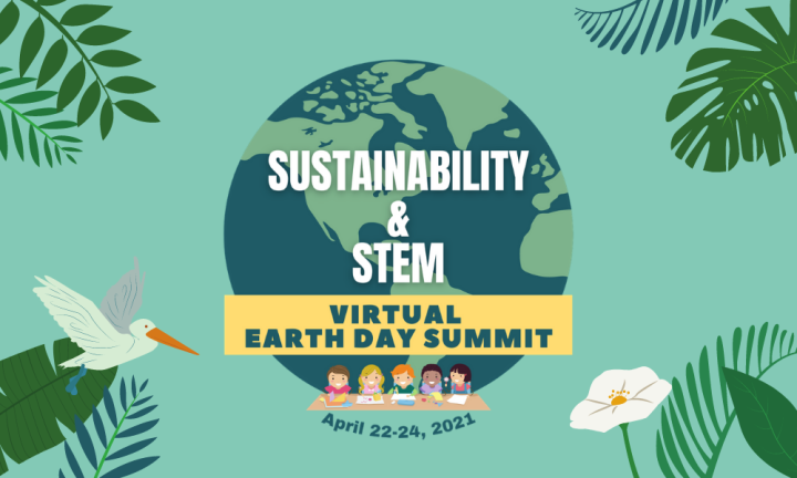 sustainability & stem – virtual earth day summit